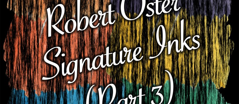 Banner image for Robert Oster Signature Inks, Part 3