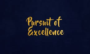 Pursuit of Excellence