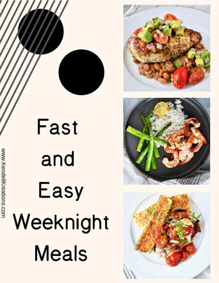 Fast and Easy Weeknight Meals