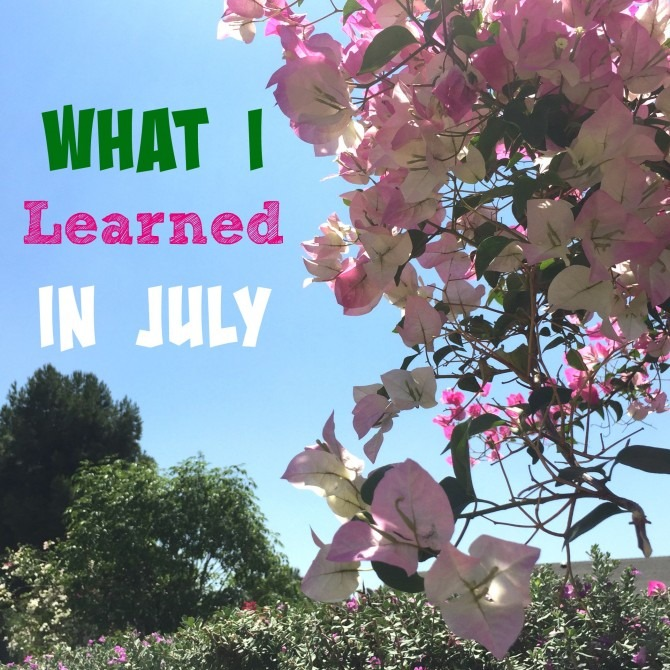 What I Learned in July 2015
