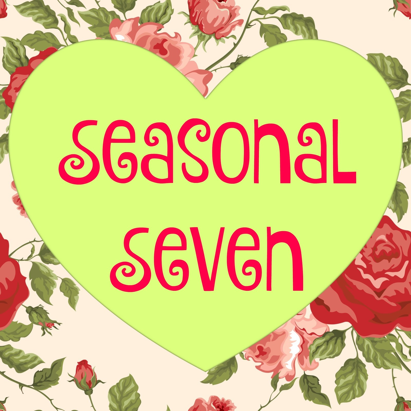 Seasonal Seven: Countdown to Valentine's Day