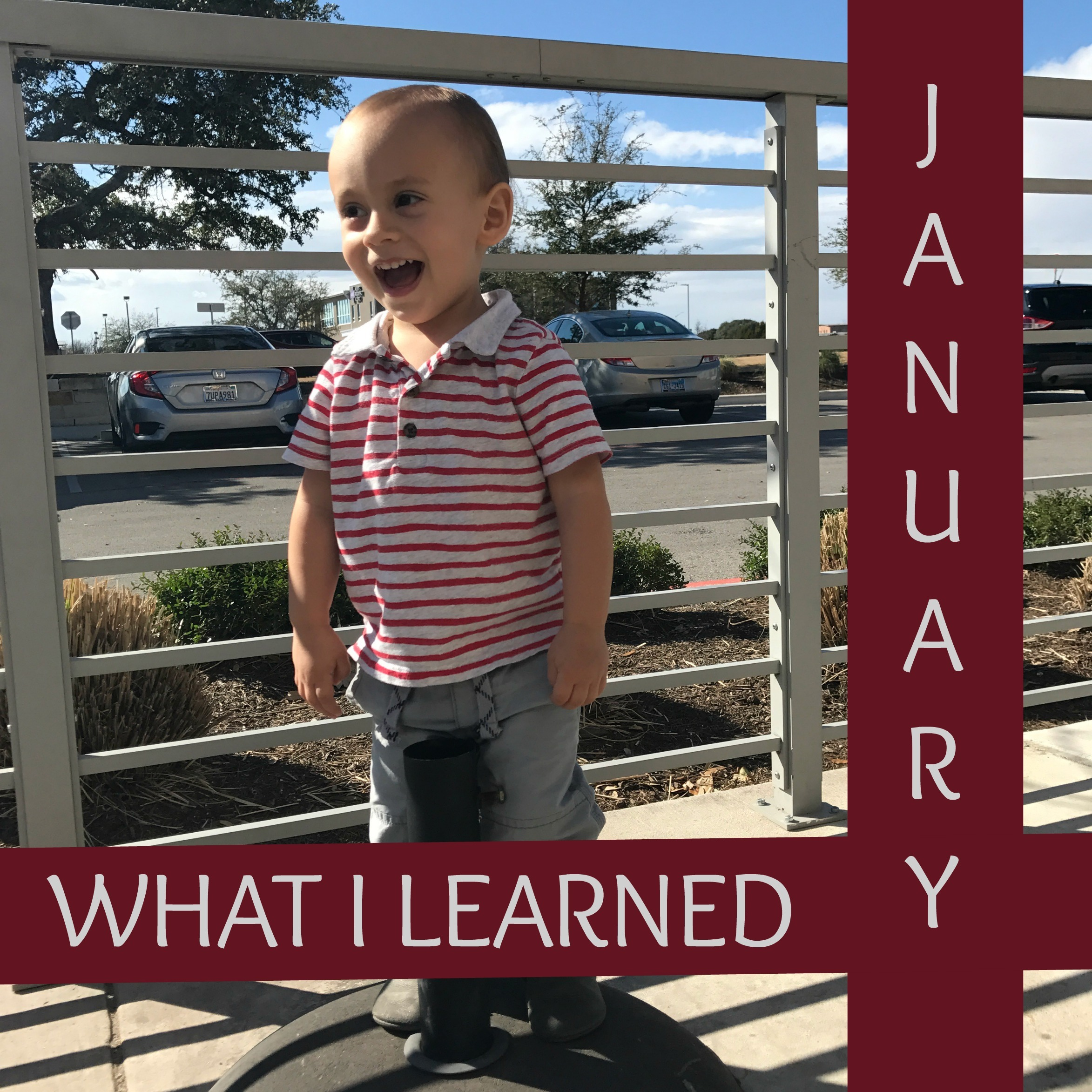 Thirteen Things I Learned in January