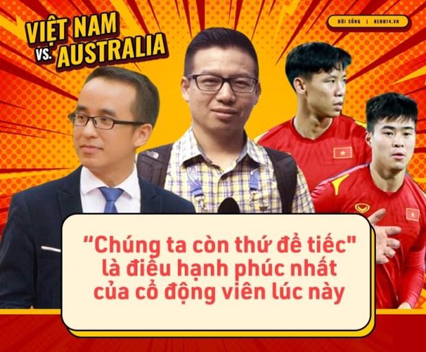 """Những quote đi vào lòng người ở trận Việt Nam Vs Australia: """"Còn thứ để tiếc là điều hạnh phúc nhất của cổ động viên lúc này! - Ảnh 19."""