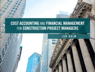 Cost Accounting and Financial Management for Construction Project Managers