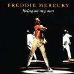 Freddie Mercury - Living On My Own