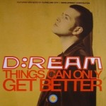 D:Ream - Things Can Only Get Better