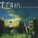 Train - Drops Of Jupiter (Tell Me)