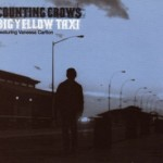 Counting Crows featuring Vanessa Carlton - Big Yellow Taxi
