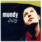 Mundy - July