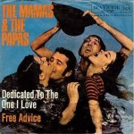 The Mamas And The Papas - Dedicated To The One I Love