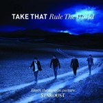 Take That - Rule The World