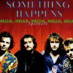 Something Happens - Hello, Hello, Hello, Hello, Hello (Petrol)