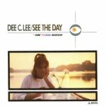 Dee C. Lee - See The Day