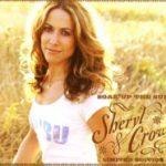 Sheryl Crow -  Soak Up The Sun