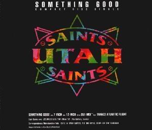 Utah Saints -  Something Good
