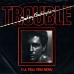 Lindsey Buckingham - Trouble