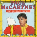 Paul McCartney And The Frog Chorus - We All Stand Together