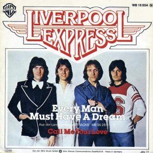 Liverpool Express - Every Man Must Have A Dream