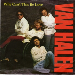 Van Helen - Why Can't This Be Love?