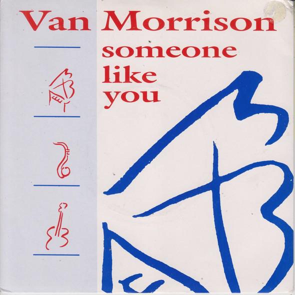Van Morrison - Someone Like You