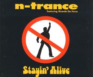 N-Trance - Stayin' Alive