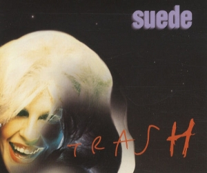 Suede - Trash