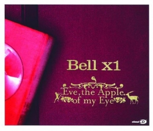 Bell X1 - Eve, The Apple of My Eye