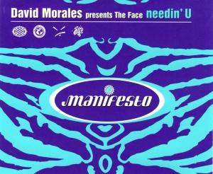 David Morales presents The Face - Needin' U