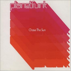 Planet Funk - Chase The Sun