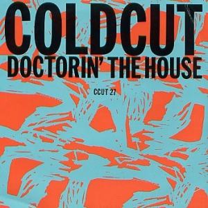 Coldcut featuring Yazz & The Plastic Population - Doctorin' The House