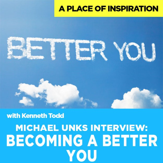 #29 Becoming a better you