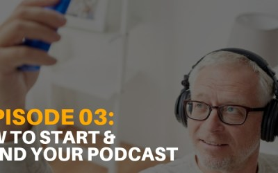 Podcast Ep. 03: How to start and brand your podcast