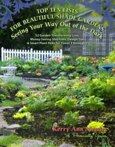 Top Ten Lists for Beautiful Shade Gardens: Seeing Your Way Out of the Dark