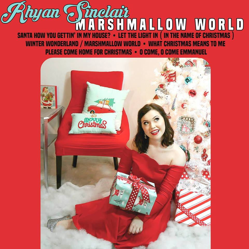 Rhyan Sinclair is living in a Marshmallow World with Christmas release