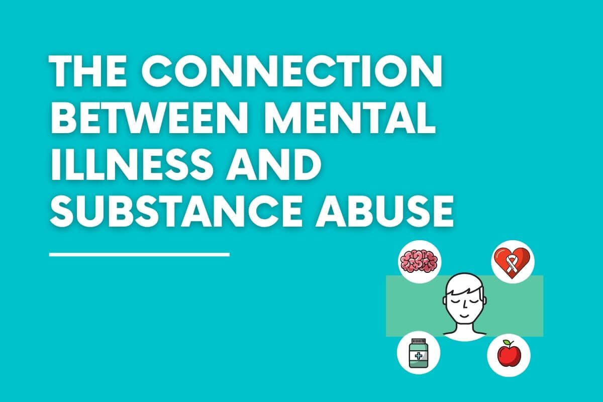 The connection between Mental Illness and Substance Abuse