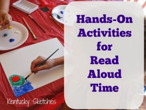Hands-On Activities for Read Aloud Time