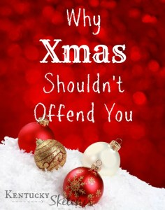 "Why ""Xmas"" Shouldn't Offend You"