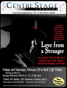 """Love From A Stranger"" ~ CentreStage Theatre"