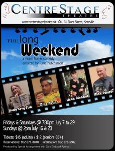 """The Long Weekend"" ~ opening at CentreStage Theatre"