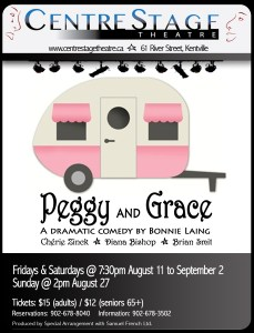 """""""Peggy & Grace"""" ~ Opening At CentreStage Theatre"""