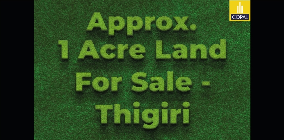 Approximately 1 Acre Prime Residential Land For Sale In Thigiri