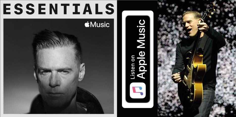 Apple Music- H&S Magazine's Best Artist Of The Week- Bryan Adams- Essentials