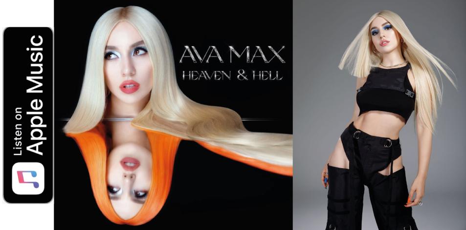 AVA MAX- HEAVEN & HELL
