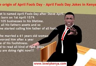 The origin of April Fools Day – Where did April fools day come from? History of April fools Day – What year did April Fools Day begin, April Fools Day Jokes in Kenya