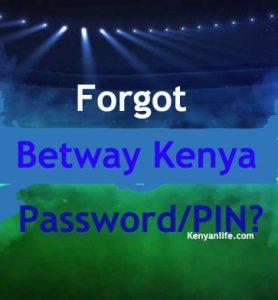 Forgot Password Betway Kenya Login - How to Change Betway Password, Forgot Password, Change Password for Betway Kenya, Update account, How to reset Betway Kenya Account, Betway Kenya Account Blocked, Locked