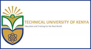 Technical University of Kenya Courses offered Certificate, Undergraduate Degree, Masters, Postgraduate Diploma, Doctor of Philosophy, Bridging, Professional
