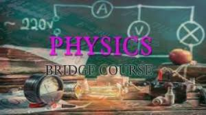 Colleges and Universities Offering Bridging course in Physics