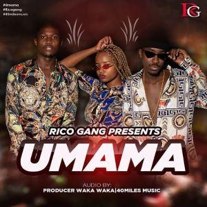 Umama, Rico Gang – Umama [Mp3 Download]