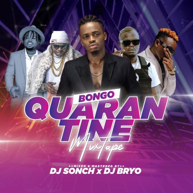 DJ Sonch X DJ Bryo - Bongo Quarantine Mixtape