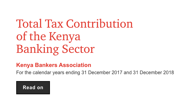 Tax Contribution by Kenyan Banks Hits Ksh 207 Billion in Two Years